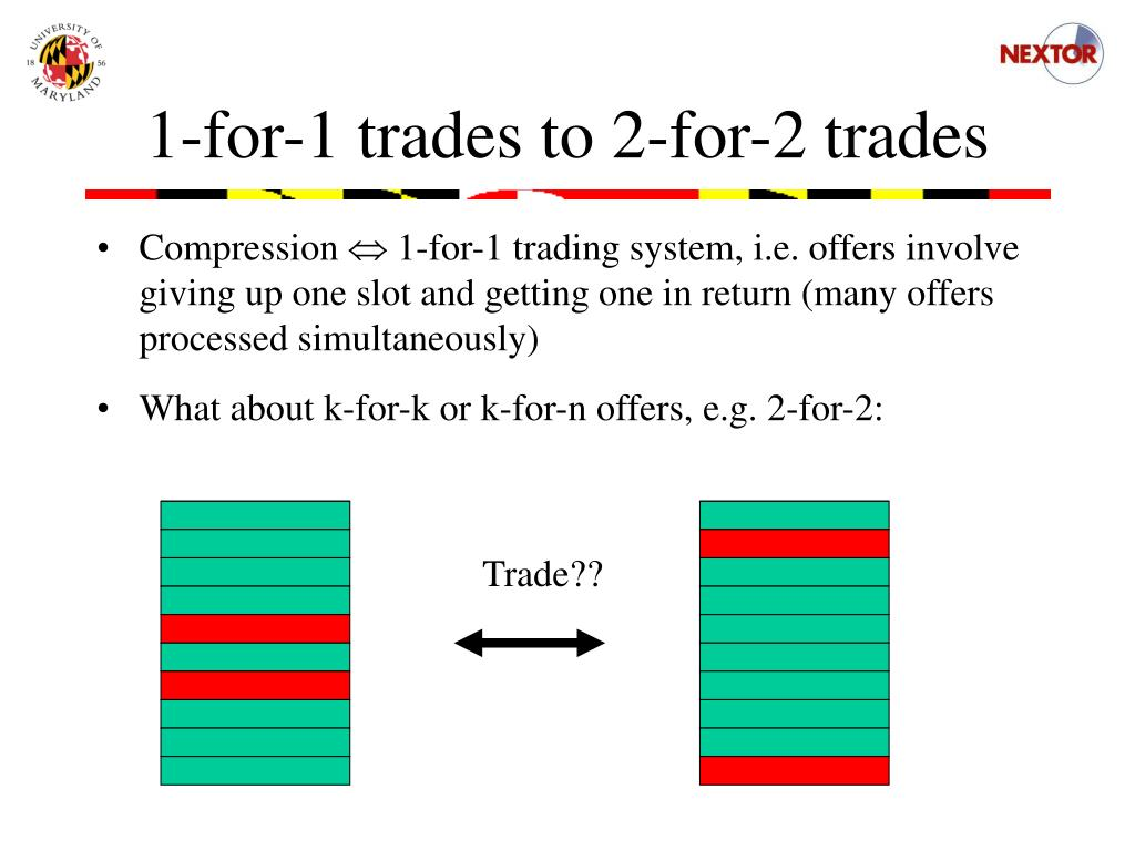 1-for-1 trades to 2-for-2 trades