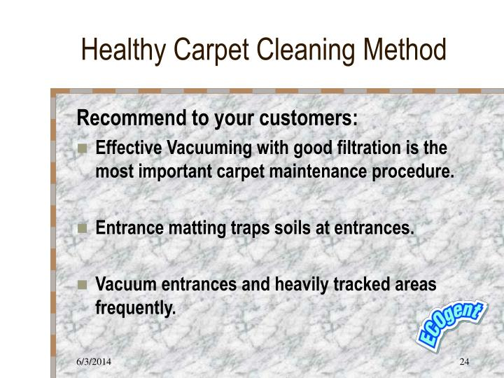 Healthy Carpet Cleaning Method