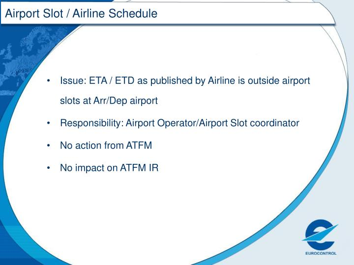 Airport Slot / Airline Schedule