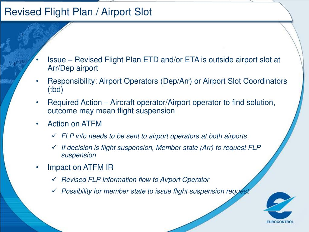 Revised Flight Plan / Airport Slot