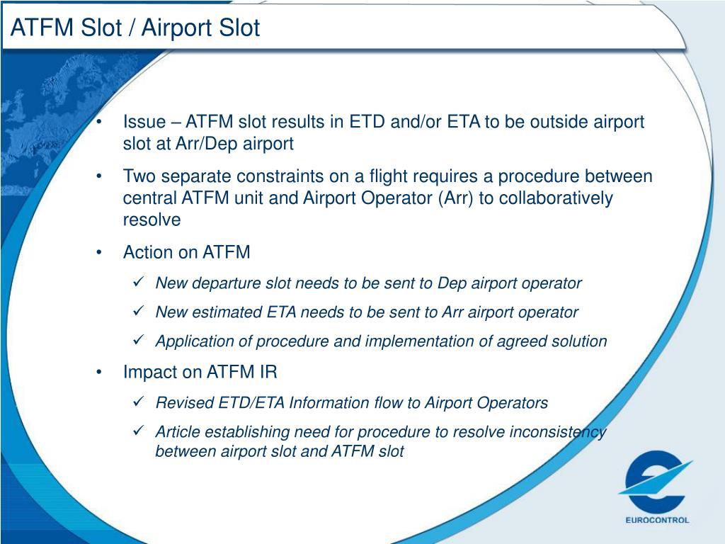 ATFM Slot / Airport Slot