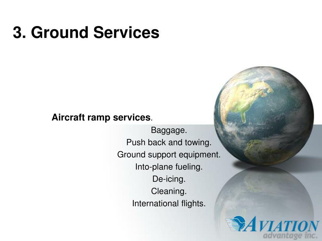 3. Ground Services