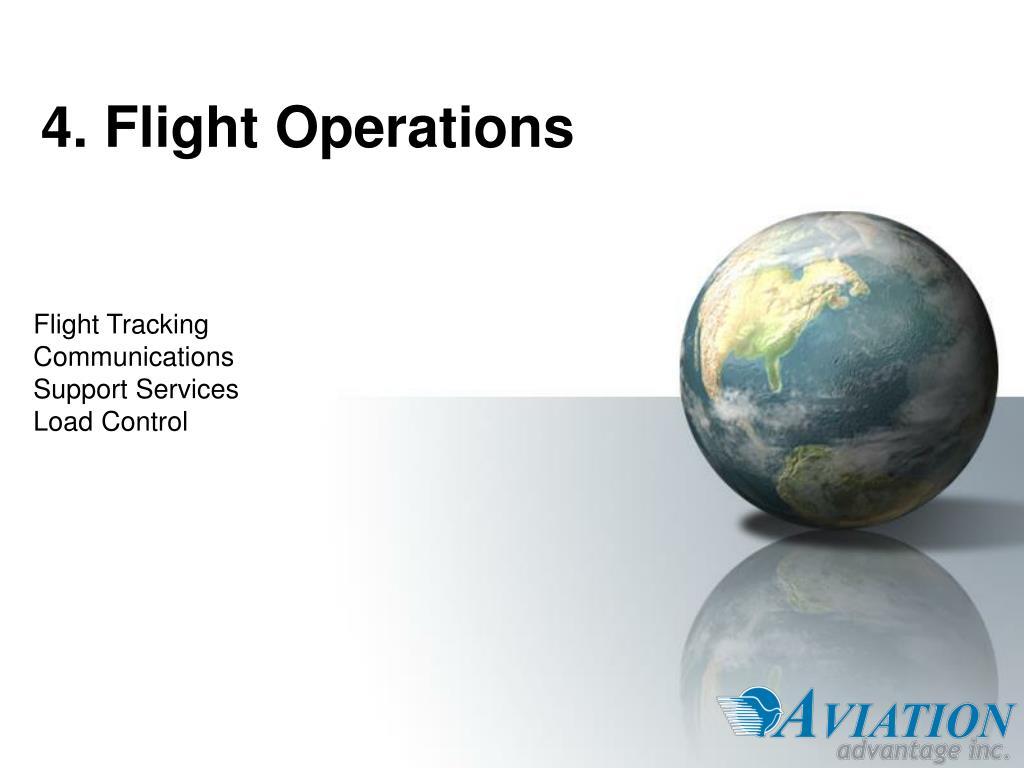 4. Flight Operations