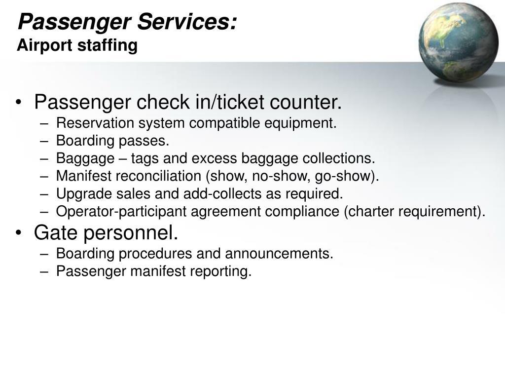 Passenger Services:
