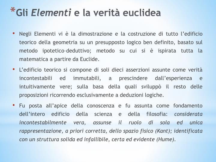 Negli Elementi vi è la dimostrazione e la costruzione di tutto l