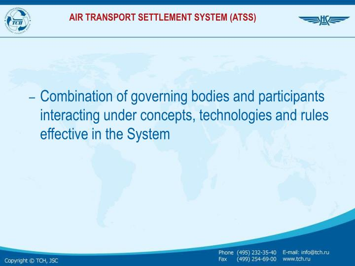 Air transport settlement system atss