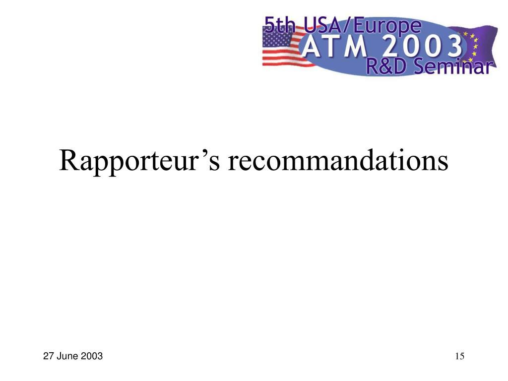 Rapporteur's recommandations