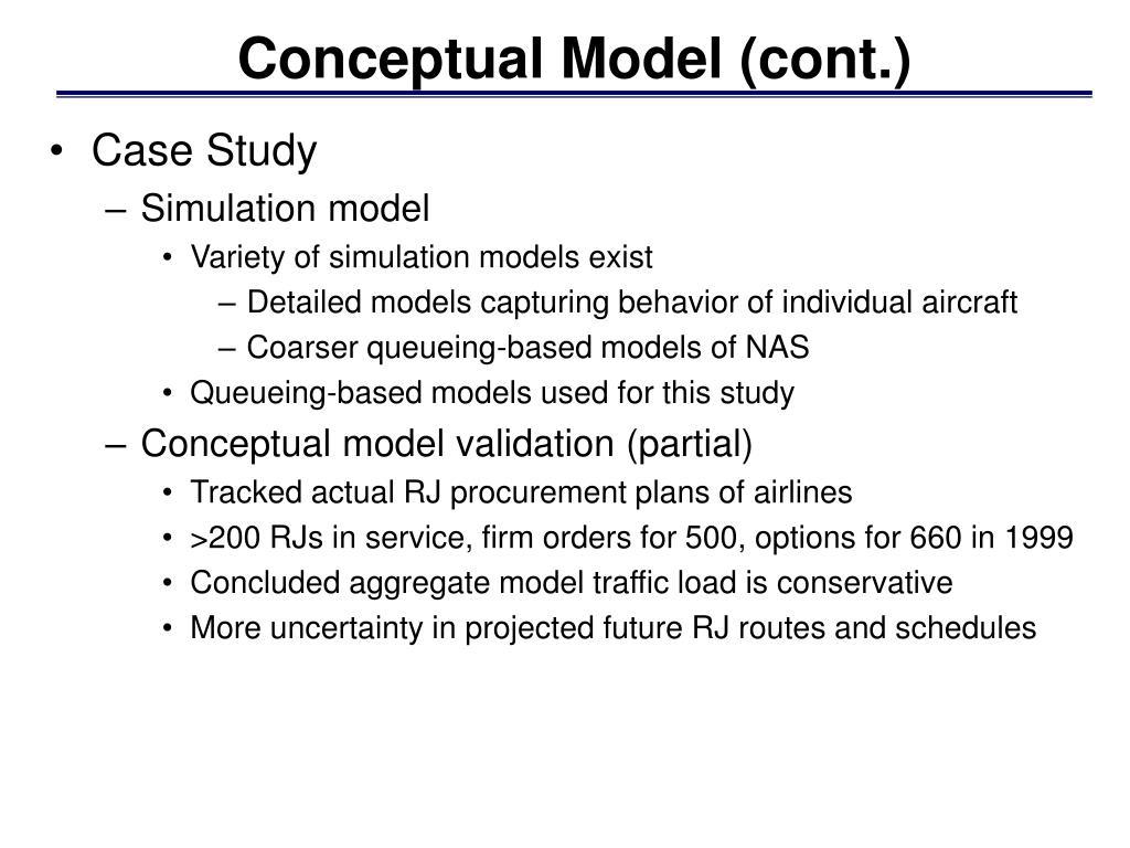 Conceptual Model (cont.)