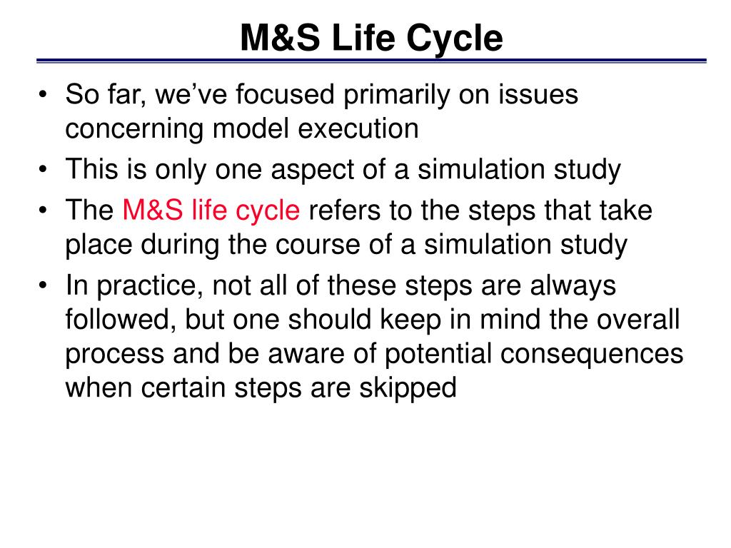 M&S Life Cycle