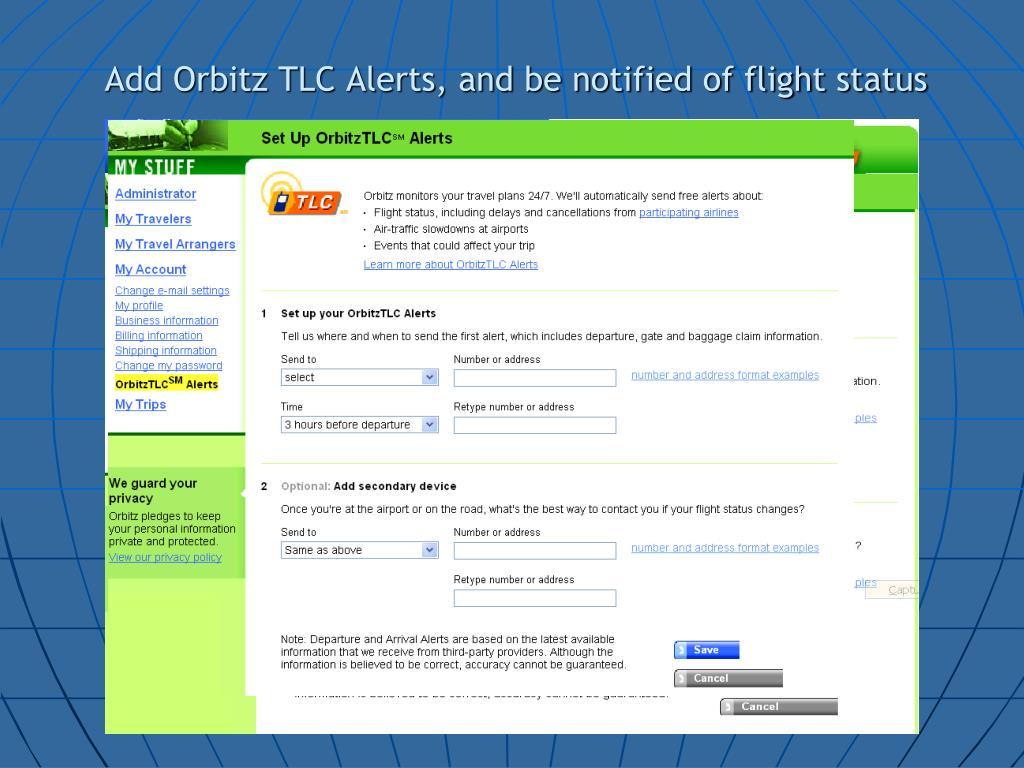 Add Orbitz TLC Alerts, and be notified of flight status