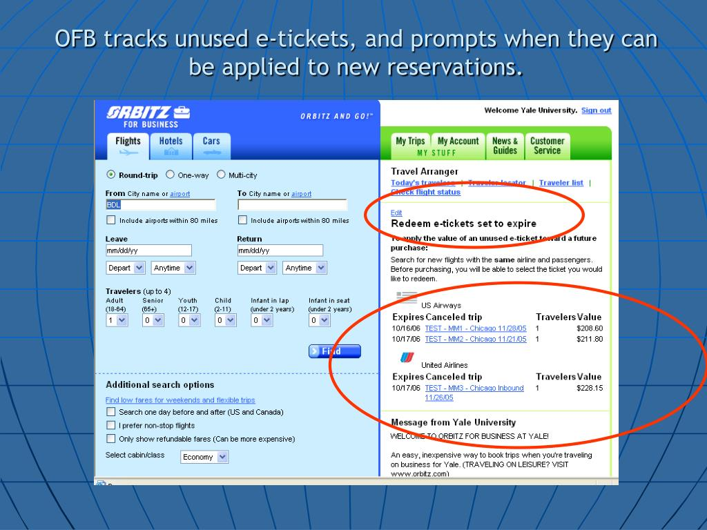 OFB tracks unused e-tickets, and prompts when they can be applied to new reservations.