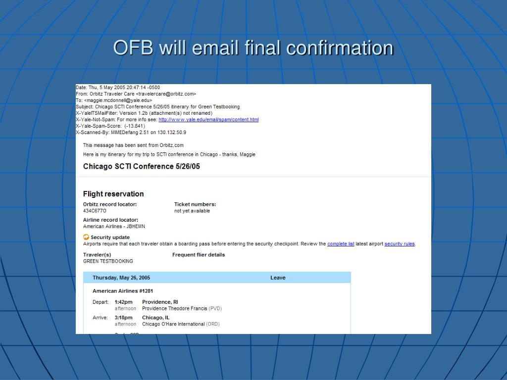 OFB will email final confirmation