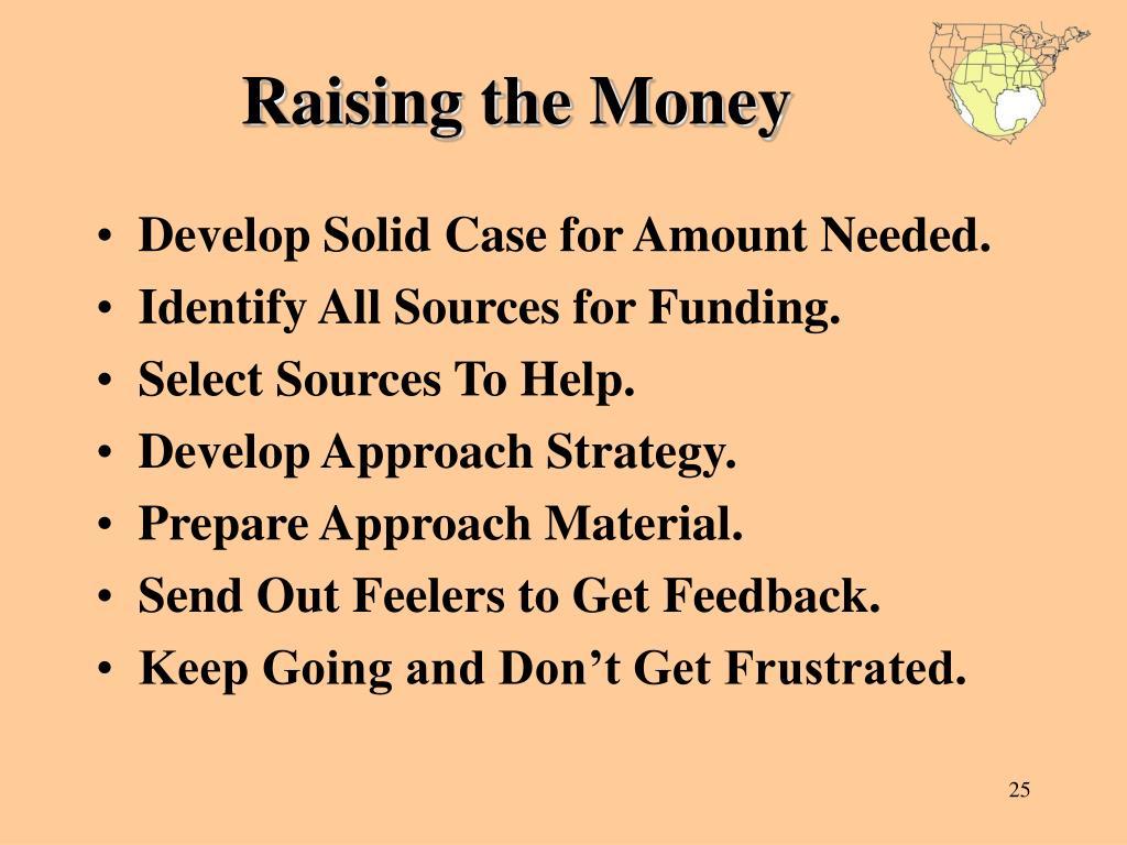 Raising the Money