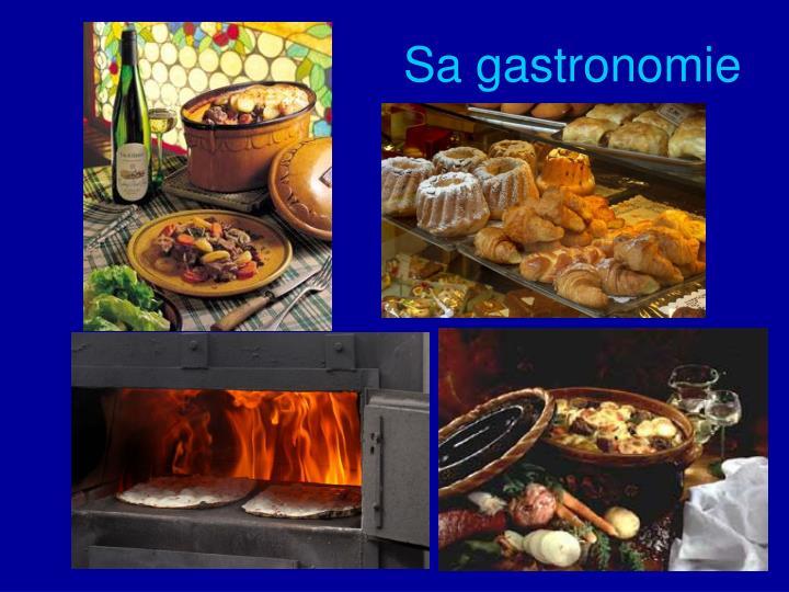 Sa gastronomie