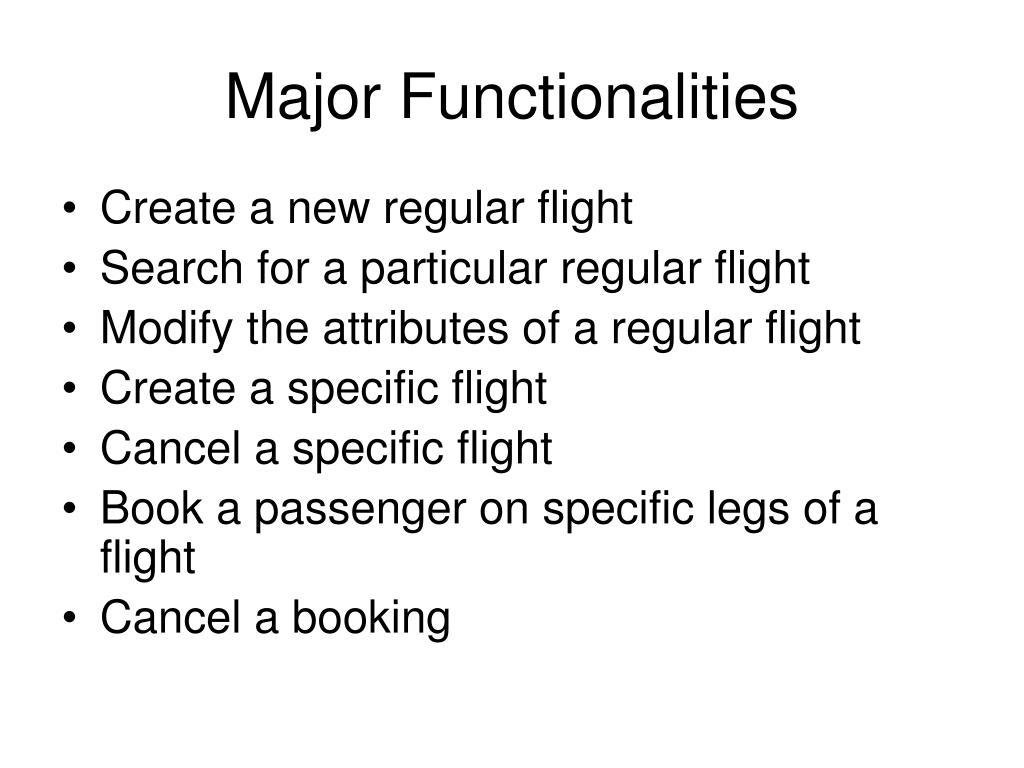 Major Functionalities