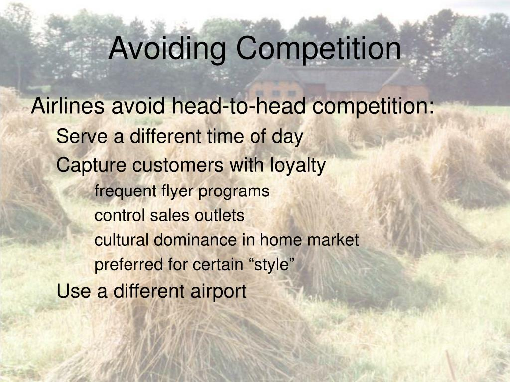 Avoiding Competition