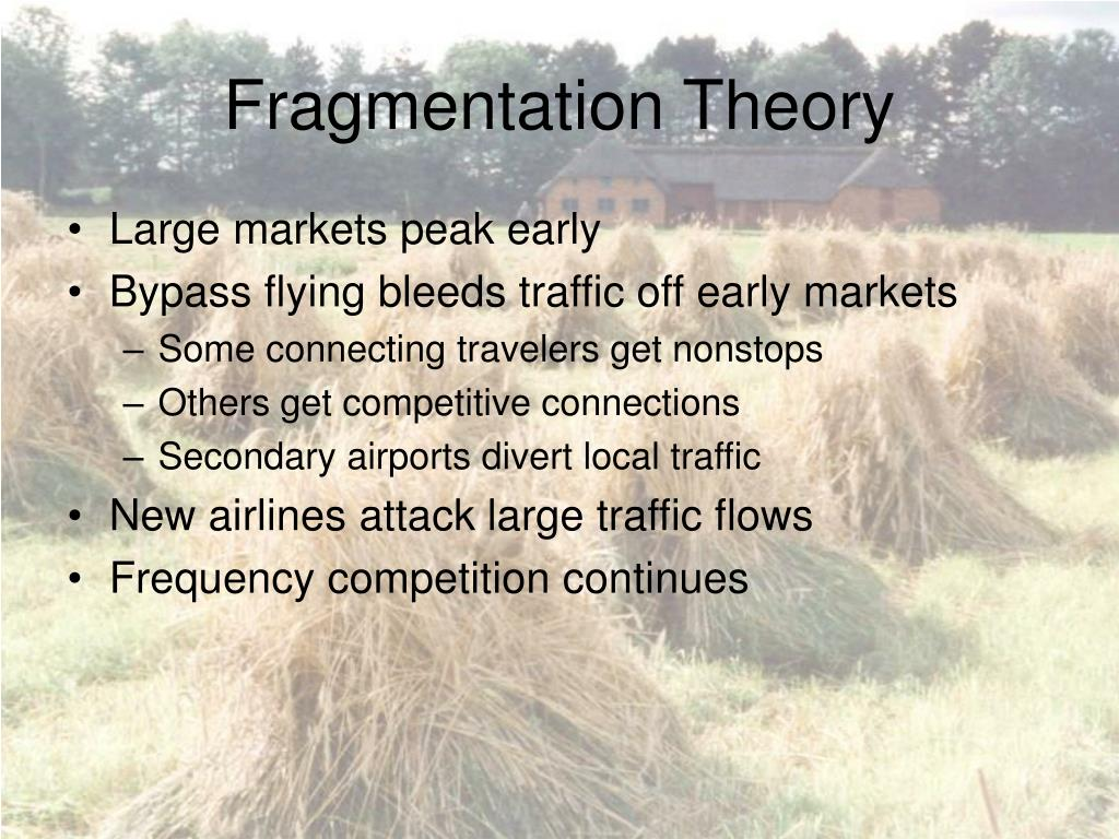 Fragmentation Theory