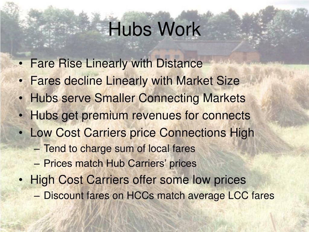 Hubs Work