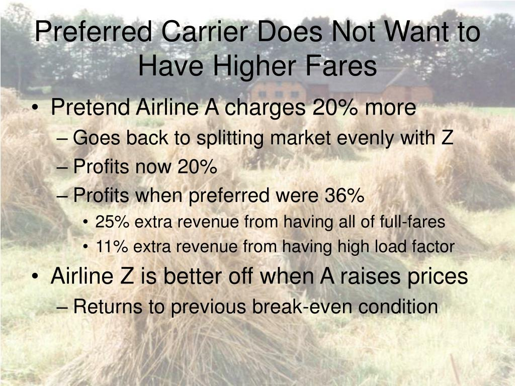 Preferred Carrier Does Not Want to Have Higher Fares