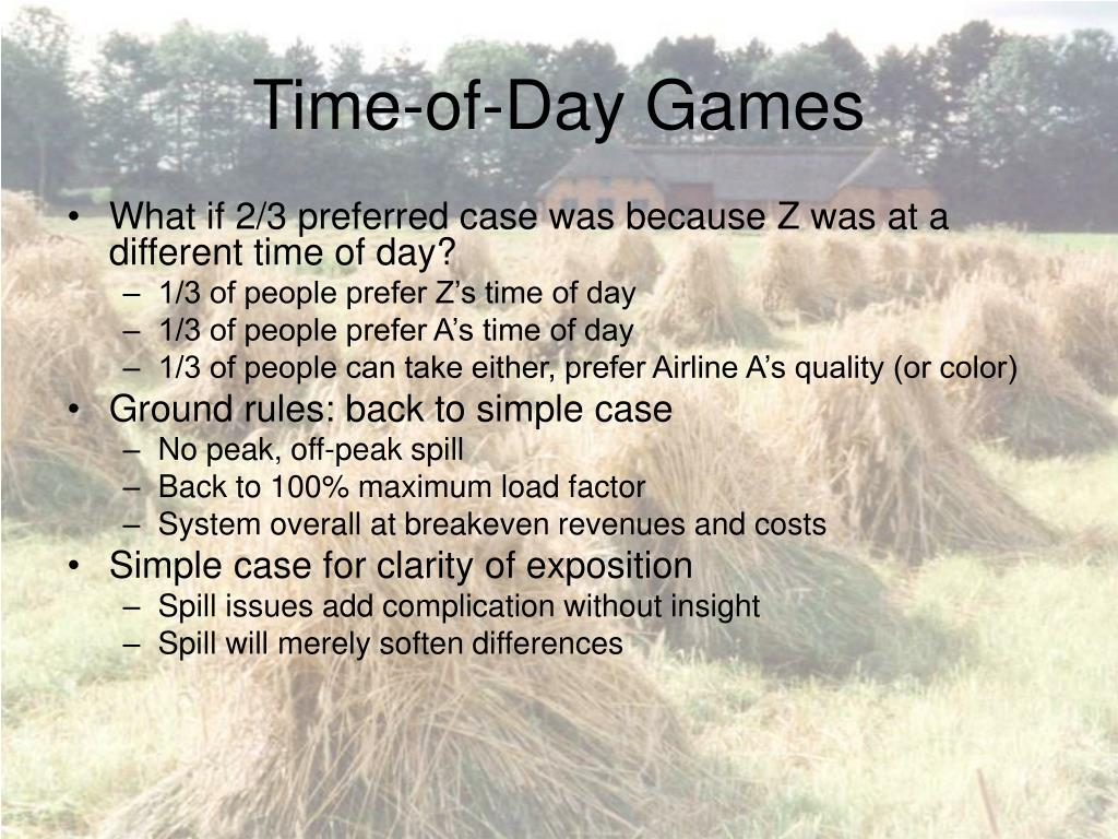 Time-of-Day Games