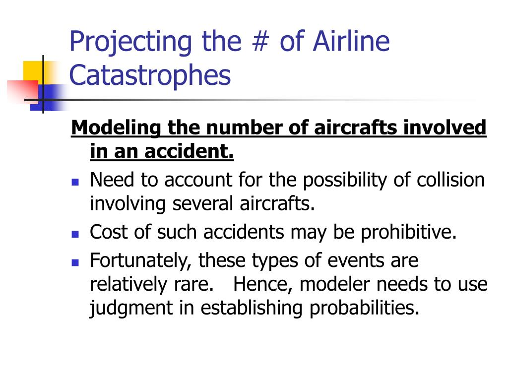 Projecting the # of Airline Catastrophes