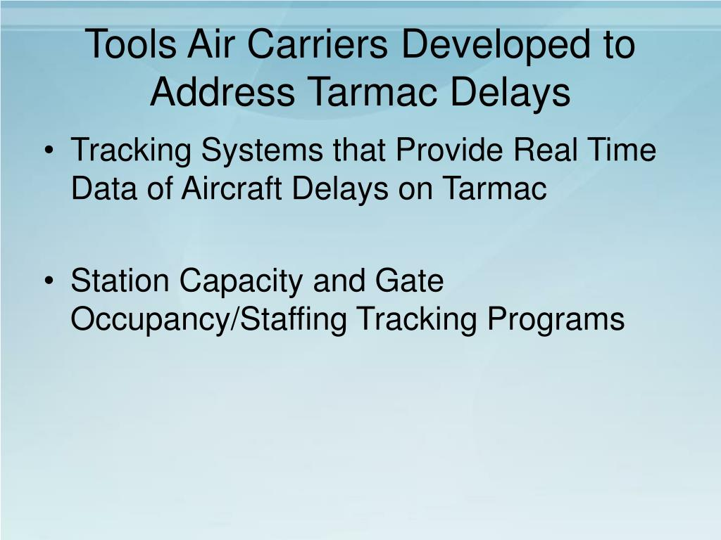 Tools Air Carriers Developed to Address Tarmac Delays