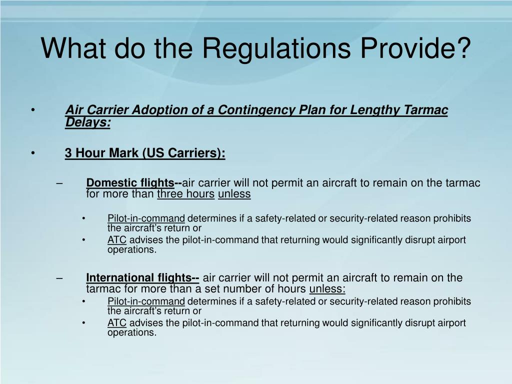 What do the Regulations Provide?