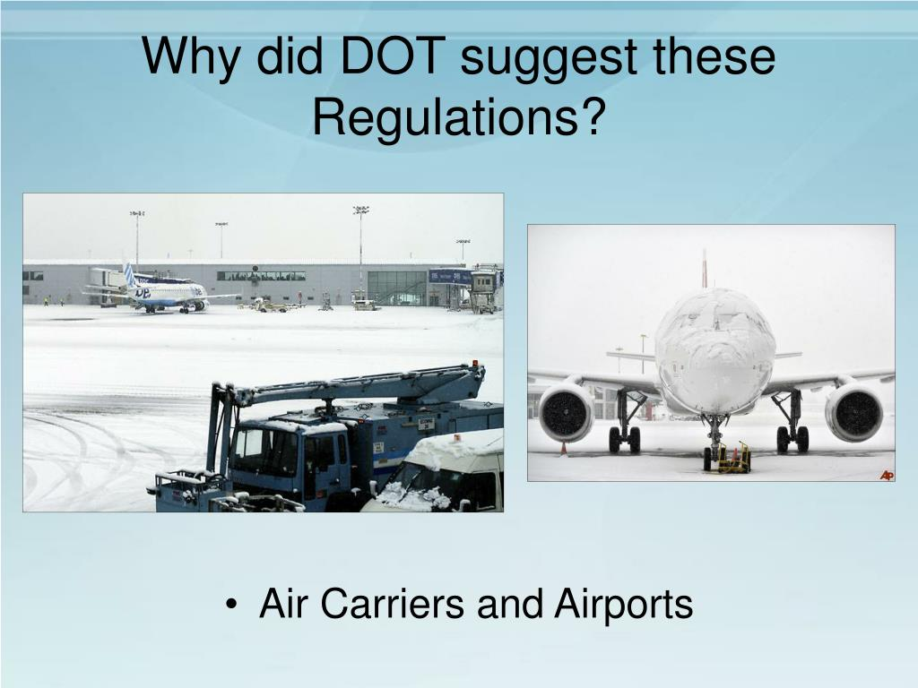 Why did DOT suggest these Regulations?