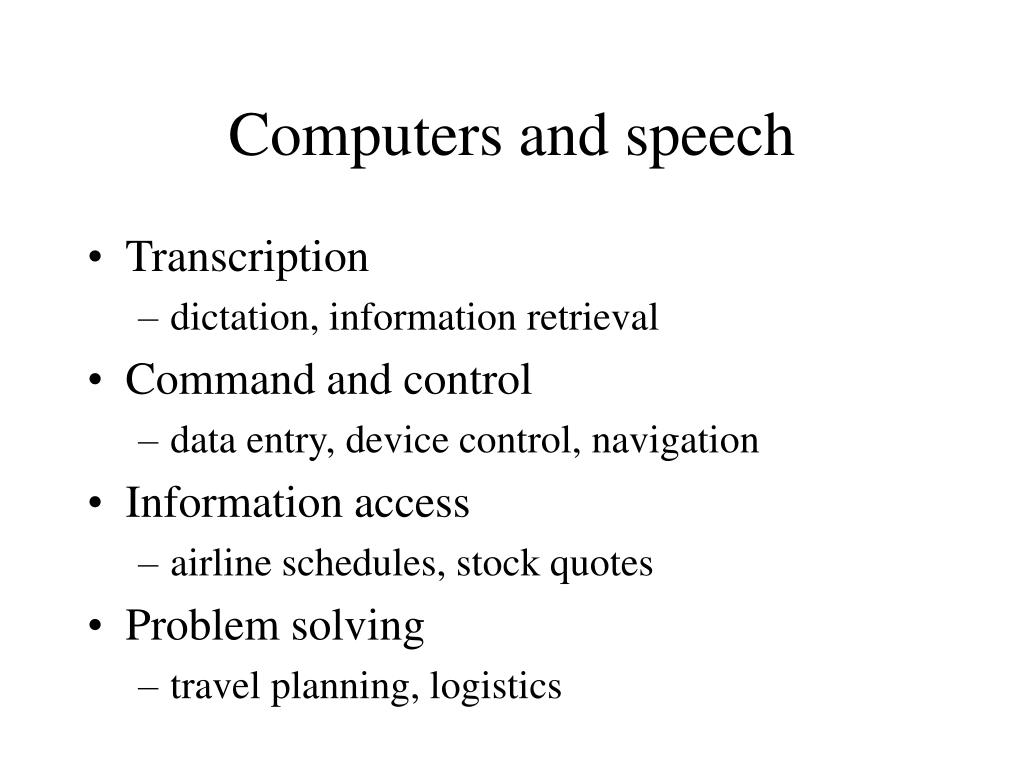 Computers and speech