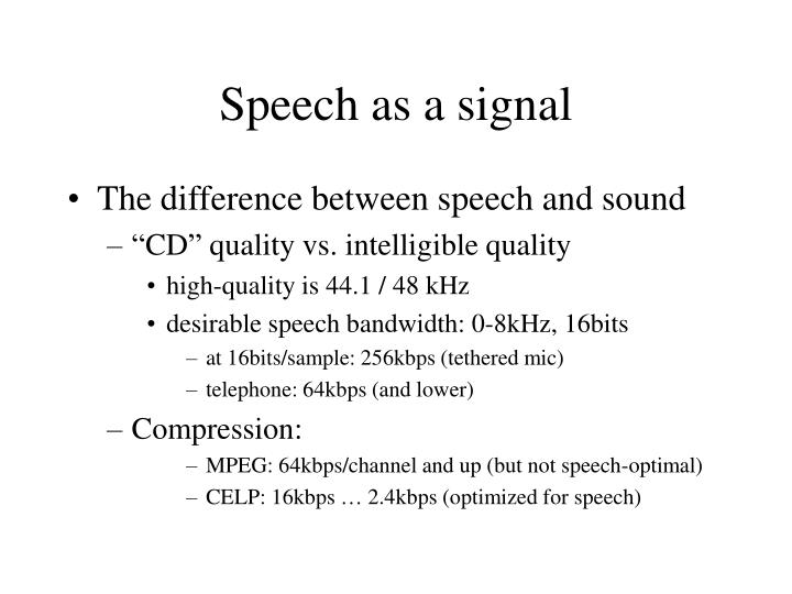 Speech as a signal