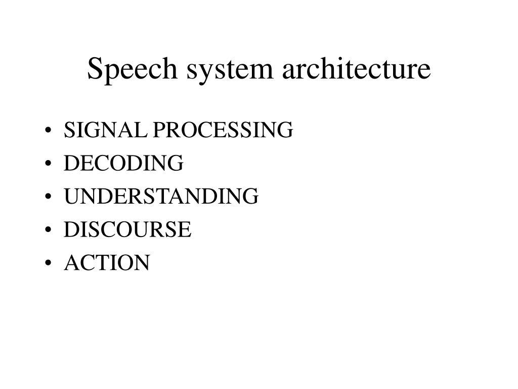 Speech system architecture