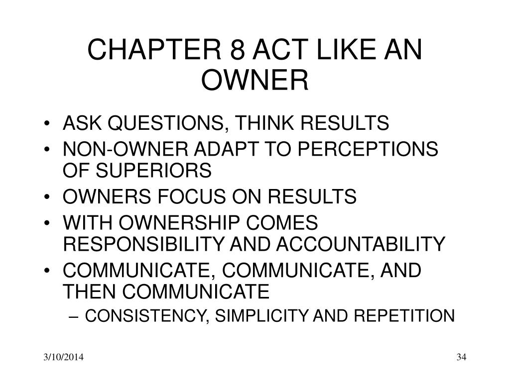 CHAPTER 8 ACT LIKE AN OWNER