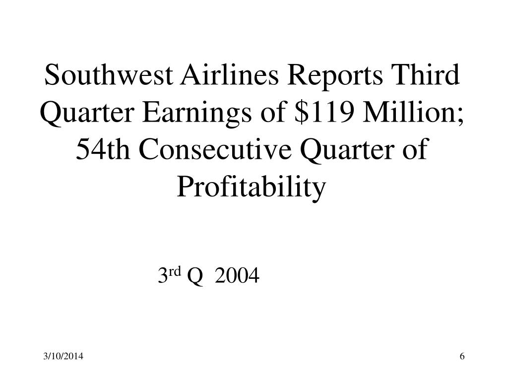 Southwest Airlines Reports Third Quarter Earnings of $119 Million; 54th Consecutive Quarter of Profitability