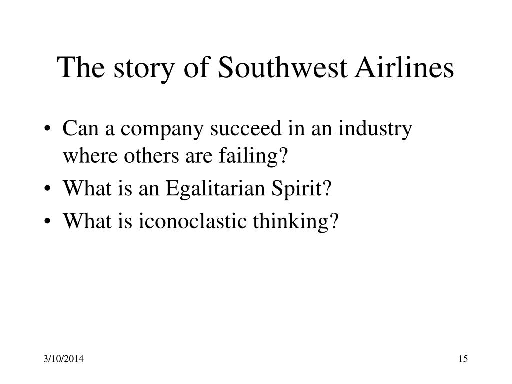 The story of Southwest Airlines