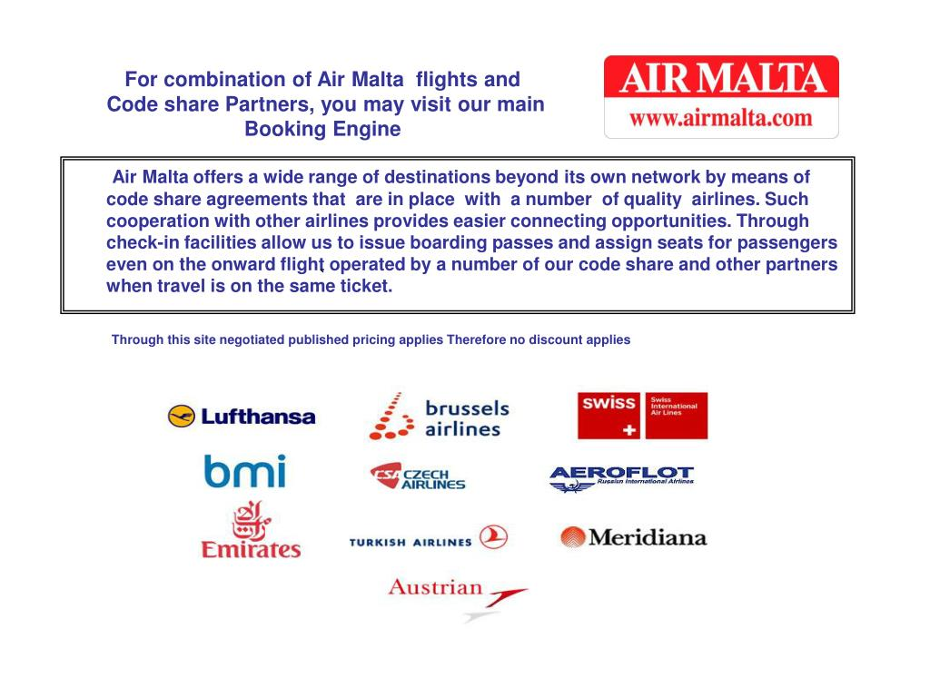 For combination of Air Malta  flights and