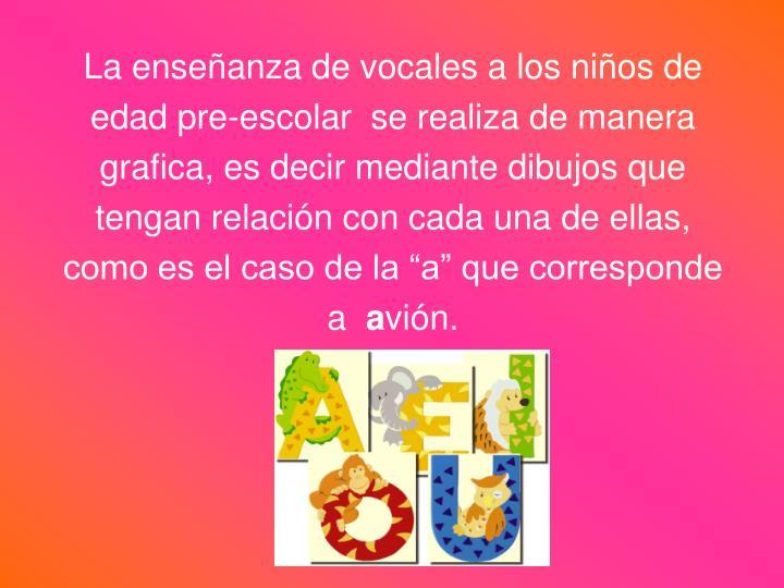 La enseñanza de vocales a los niños de