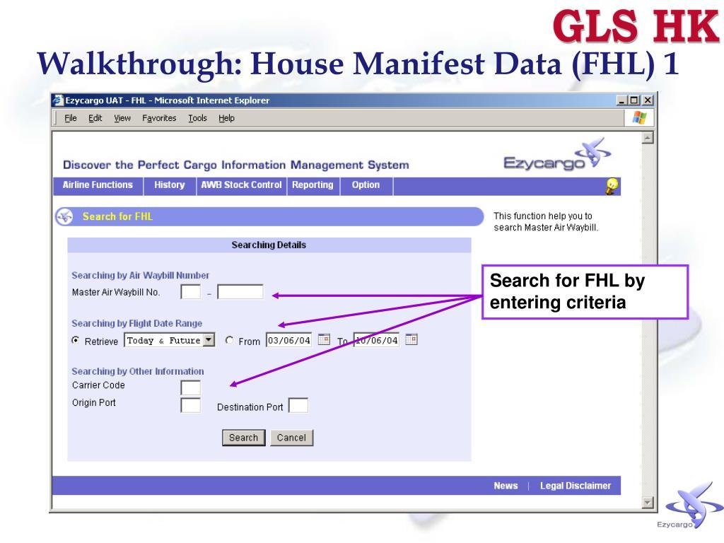 Walkthrough: House Manifest Data (FHL) 1