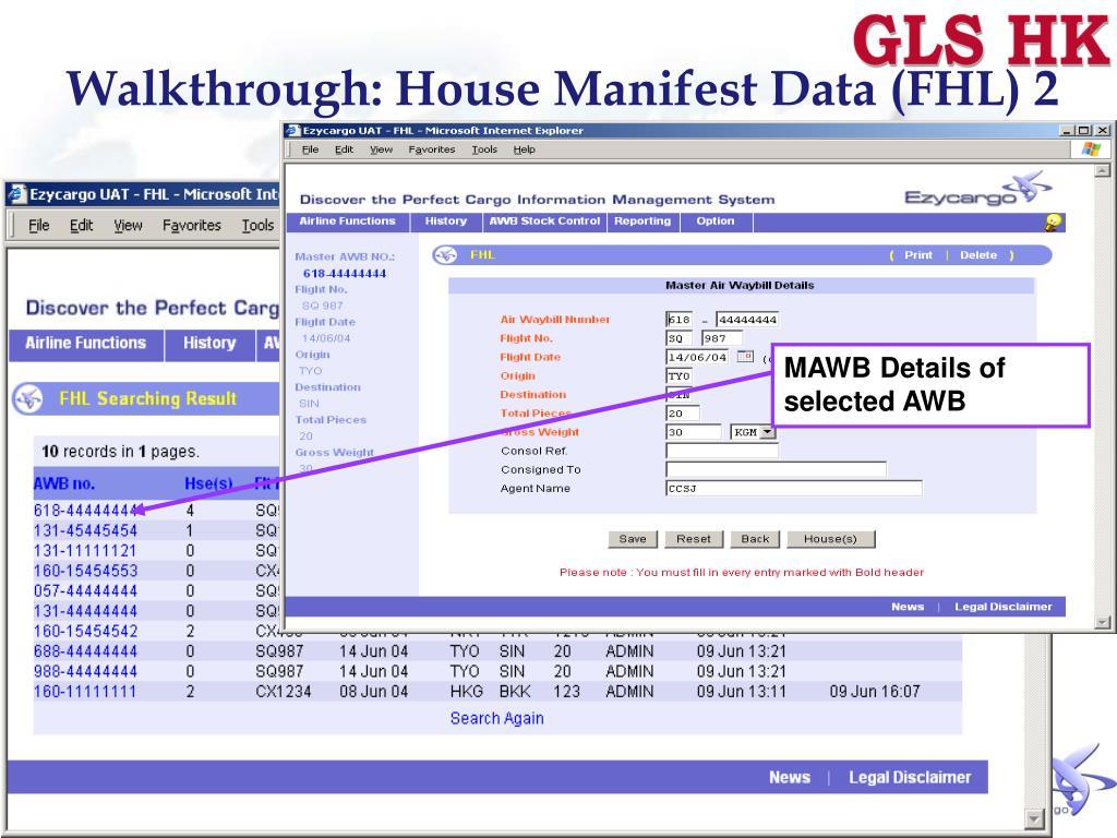 Walkthrough: House Manifest Data (FHL) 2