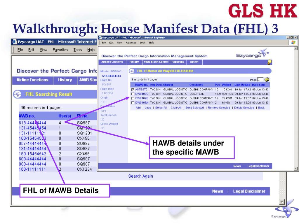 Walkthrough: House Manifest Data (FHL) 3