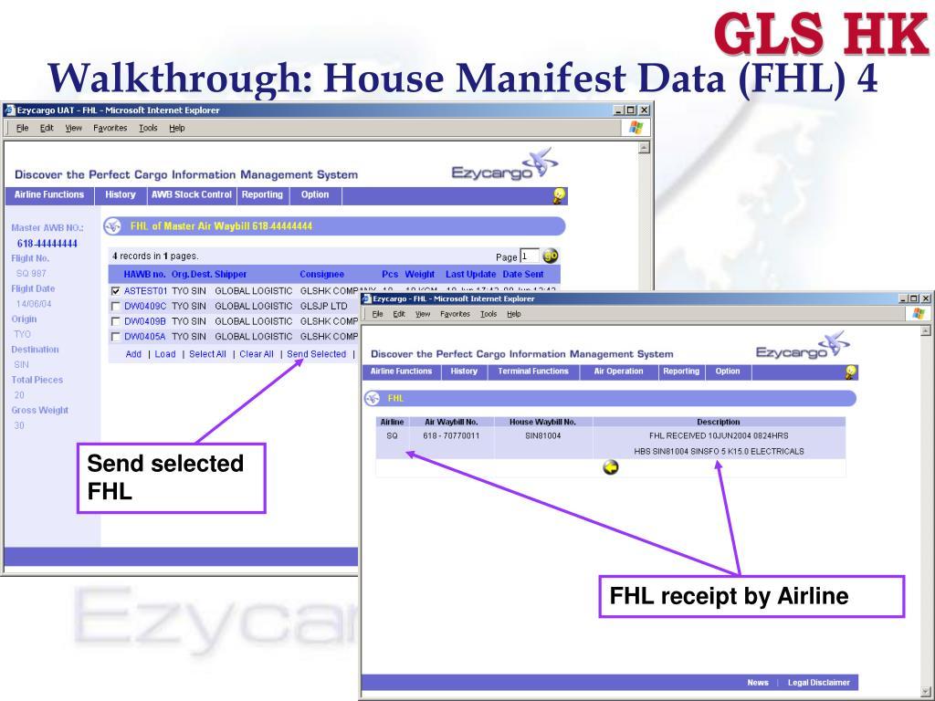 Walkthrough: House Manifest Data (FHL) 4