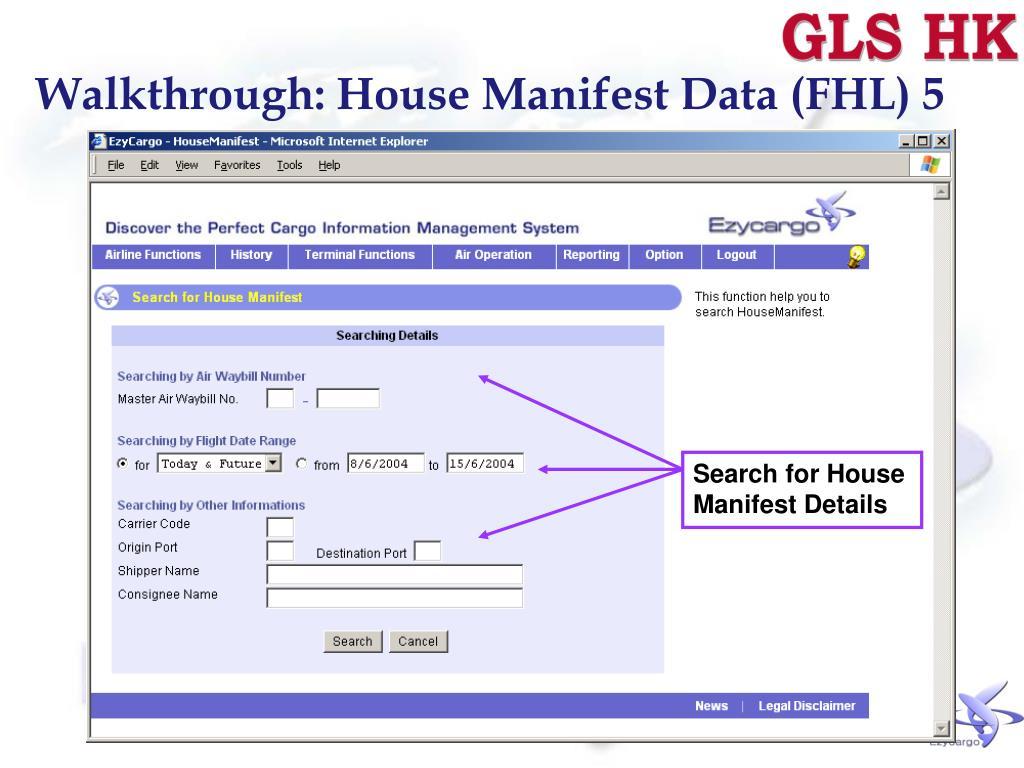 Walkthrough: House Manifest Data (FHL) 5
