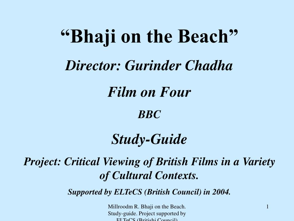 """Bhaji on the Beach"""