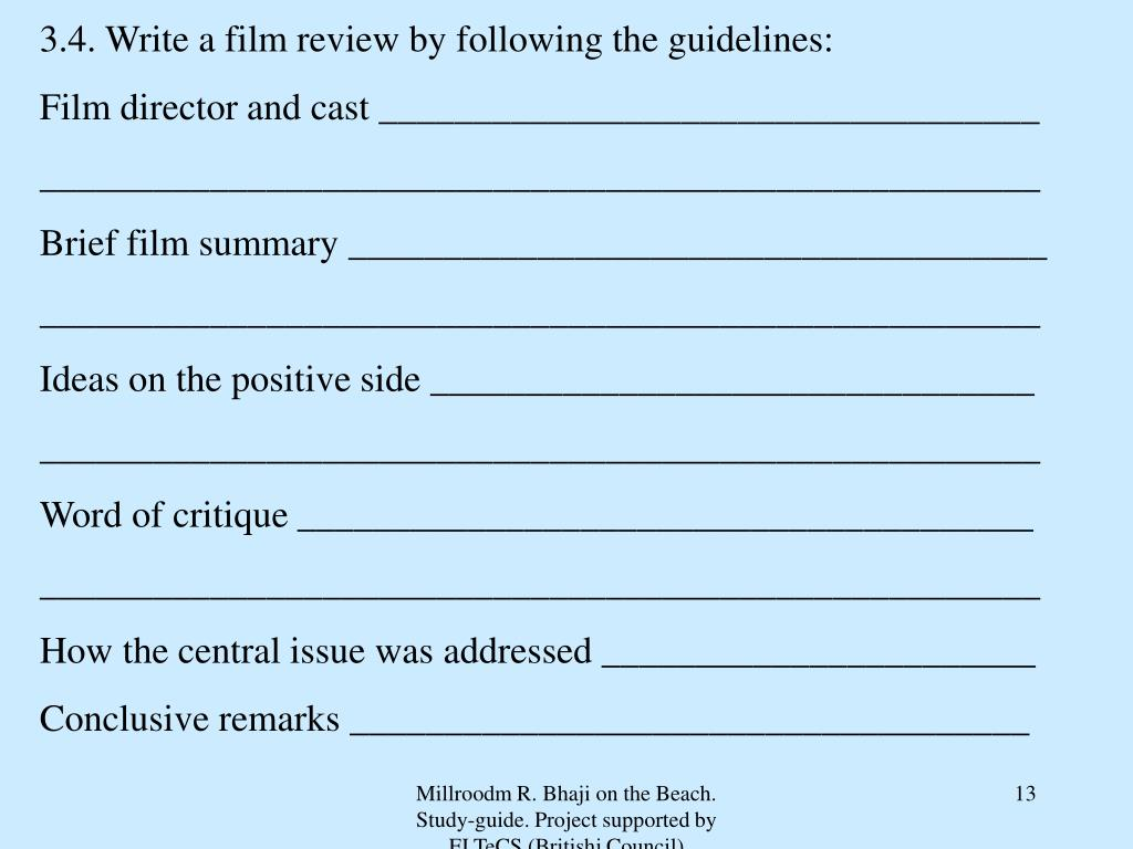 3.4. Write a film review by following the guidelines: