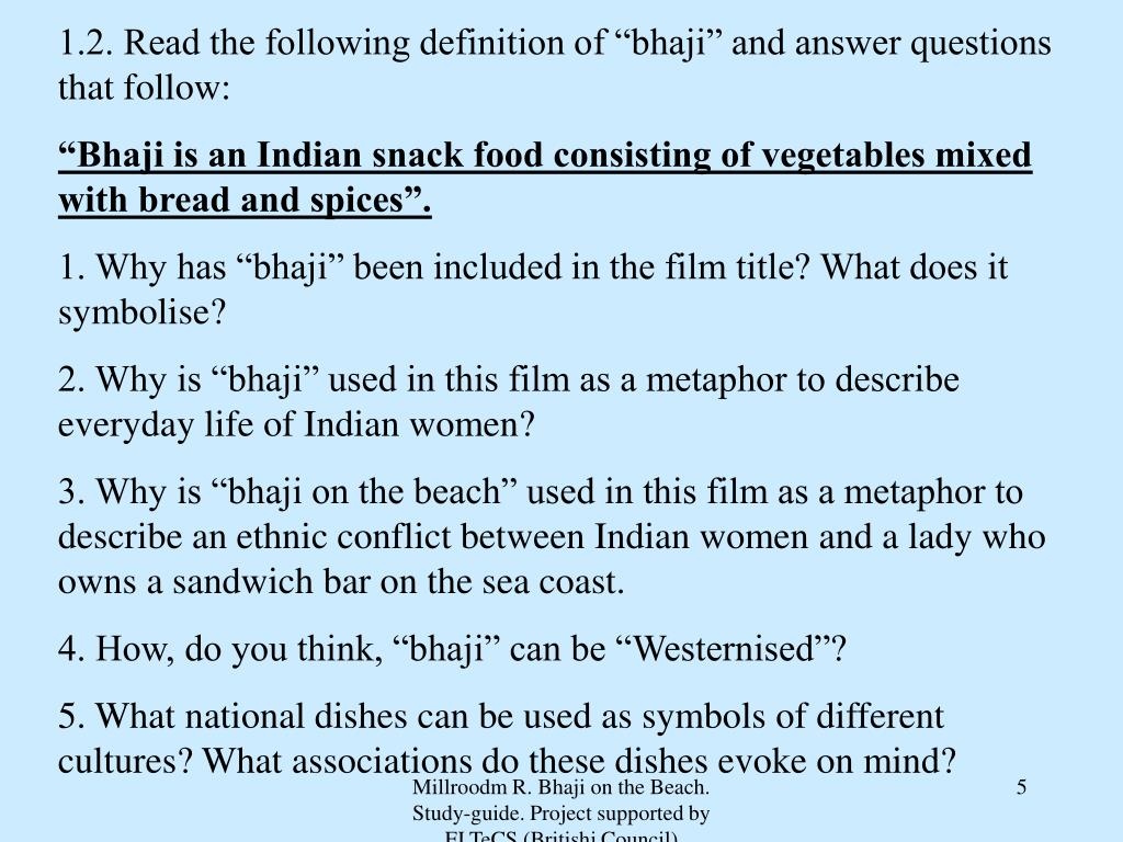 "1.2. Read the following definition of ""bhaji"" and answer questions that follow:"