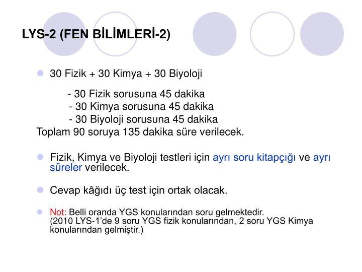 LYS-2 (FEN BİLİMLERİ-2)