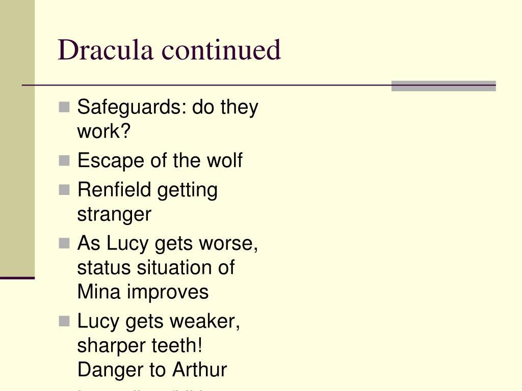 Dracula continued