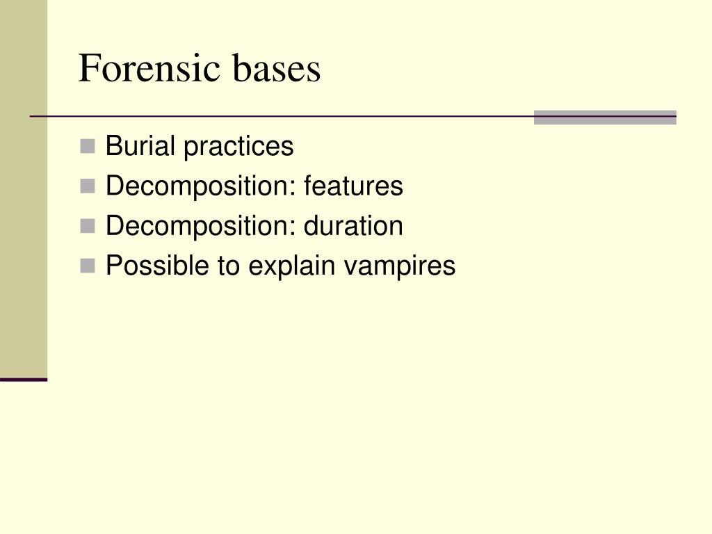 Forensic bases