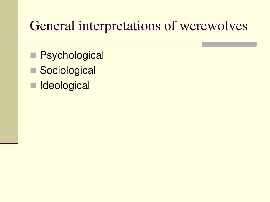 General interpretations of werewolves