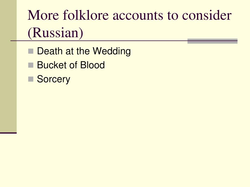 More folklore accounts to consider (Russian)