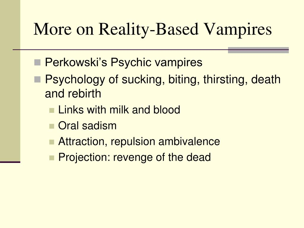 More on Reality-Based Vampires